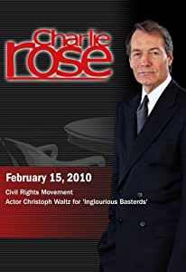 Charlie Rose -Civil Rights Movement / Christoph Waltz (February 15, 2010)