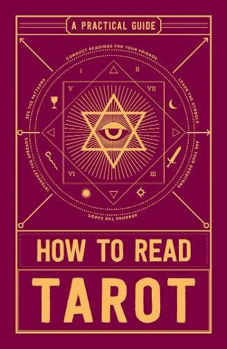 Read Online How to Read Tarot: A Practical Guide pdf