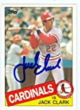 Jack Clark autographed baseball card (St. Louis Cardinals) 1985 Topps #22T Traded