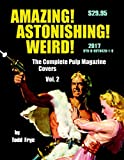 img - for AMAZING! ASTONISHING! WEIRD!: The Complete Pulp Magazine Covers, Vol. 2 book / textbook / text book