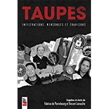 TAUPES : INFILTRATIONS, MENSONGES ET TRAHISONS