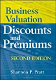 img - for Business Valuation Discounts and Premiums book / textbook / text book