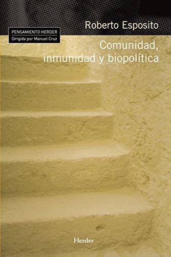 Comunidad, inmunidad y biopolítica (Pensamiento Herder) (Spanish Edition)