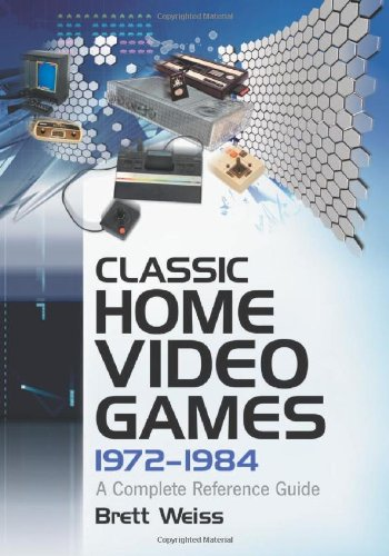 Classic Home Video Games, 1972-1984: A Complete Reference Guide (Best Snes Strategy Games)