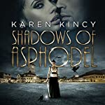 Shadows of Asphodel | Karen Kincy