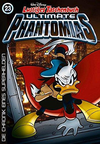 Lustiges Taschenbuch Ultimate Phantomias 23: Die Chronik eines Superhelden