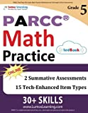 PARCC Test Prep: 5th Grade Math Practice Workbook and Full-length Online Assessments: PARCC Study Guide