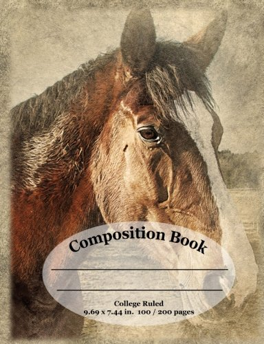 Horse Lovers Composition School Notebook / Journal - College Ruled: Show your love for horses while being unique at school. Comp books and journals that match your personality. pdf epub