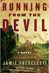 Running from the Devil: A Novel Kindle Edition