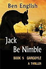 Jack Be Nimble: Gargoyle Book 1 Kindle Edition