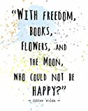 """Watercolor Splatter Art Print by ArtDash Featuring the Words of Oscar Wilde: 'Freedom.....' (8""""×10"""" print)"""