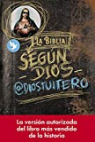 La Biblia según Dios (Spanish Edition)