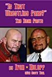 Is That Wrestling Fake?, Ivan Koloff, 0974554545
