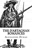 The D'Artagnan Romances: Part I and II: The Three Musketeers, Twenty Years After