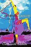 Soltando Equipaje ... Entre Velas, Fotos, Libros y Vino Tinto, Carmencita Velasco, 1463328516