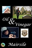 #6: Oil & Vinegar