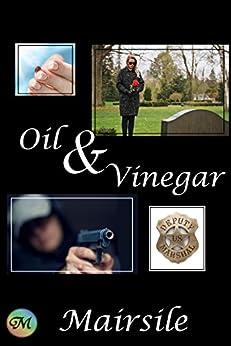 Oil & Vinegar by [Leabhair, Mairsile]