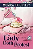 The Lady Doth Protest: A Stratford Upon Avondale Mystery  (The Stratford Upon Avondale Mysteries Book 6)