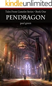 Tales From Camelot Series 1: PENDRAGON (English Edition)