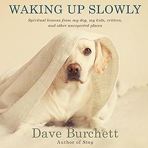 Waking up Slowly Audiobook