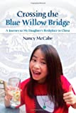 Crossing the Blue Willow Bridge: A Journey to My Daughter's Birthplace in China
