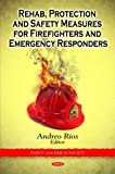 Rehab, Protection and Safety Measures for Firefighters and Emergency Responders, Rios, Andreo, 1607415666