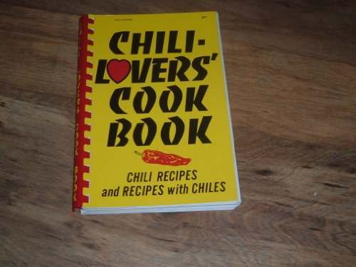 Chili-Lovers' Cook Book by