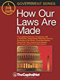img - for How Our Laws Are Made: The Legislative Process, Introducing a Bill or Resolution, Parliamentary Reference Sources, Committee of the Whole, Co (Government) book / textbook / text book