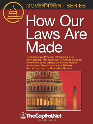 How Our Laws Are Made: The Legislative Process, Introducing a Bill or Resolution, Parliamentary Reference Sources, Commi
