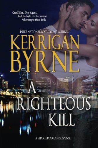 A Righteous Kill (A Shakespearean Suspense) (Volume 1)