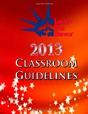 2013 Classroom Guidelines, Kristeena Lopez and Carlos Lopez, 1493519956