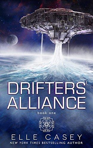 Drifters' Alliance, Book 1 by [Casey, Elle]