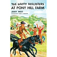 The Happy Hollisters at Pony Hill Farm: (Volume 11) (English Edition)