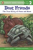 img - for Best Friends: The True Story of Owen and Mzee (Penguin Young Readers, Level 2) book / textbook / text book