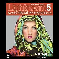 The Adobe Photoshop Lightroom 5 Book for Digital Photographers: The Ado Pho Lig 5 B Di Ph_p1 (The Adobe Photoshop Lightroom CC)