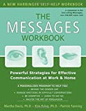 img - for The Messages Workbook: Powerful Strategies for Effective Communication at Work and Home by Martha Davis PhD (2004-11-10) book / textbook / text book