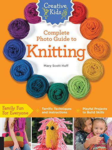 Creative Kids Complete Photo Guide to Knitting ()