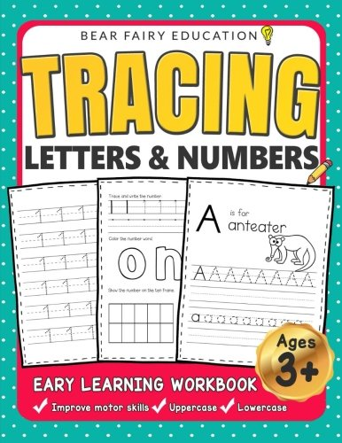 Tracing Letters & Numbers, Early Learning Workbook, Ages