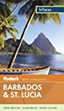 Fodor's In Focus Barbados and St. Lucia (Full-color Travel Guide)