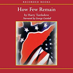 How Few Remain Audiobook