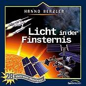 Licht in der Finsternis (Weltraum-Abenteuer 28) | Hanno Herzler