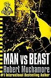 Man vs Beast: Book 6 (CHERUB)