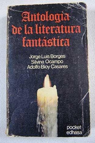 Publication Antología De La Literatura Fantástica