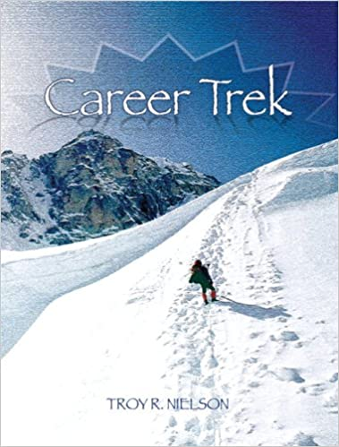 Career trek the journey begins troy nielson 9780131193048 career trek the journey begins 1st edition fandeluxe Image collections
