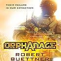 Orphanage: Jason Wander, Book 1 Audiobook by Robert Buettner Narrated by Adam Epstein