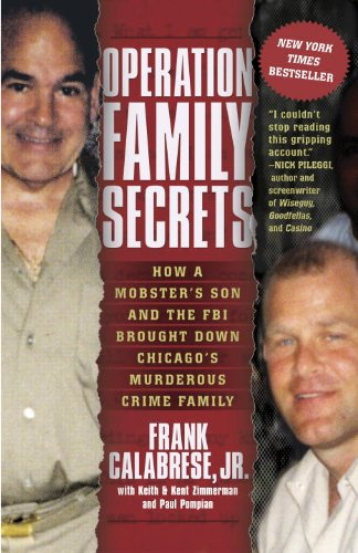 Mobster Outfits (Operation Family Secrets: How a Mobster's Son and the FBI Brought Down Chicago's Murderous Crime Family)