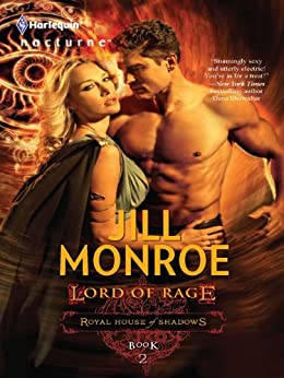 Lord of Rage (Royal House of Shadows Book 2) by [Monroe, Jill]