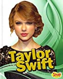 Taylor Swift, Heather E. Schwartz, 1429647582