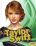 Taylor Swift, Heather E. Schwartz, 1429647582