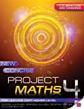 img - for New Concise Project Maths 4: for Leaving Certificate Higher Level for 2014 exam onwards book / textbook / text book